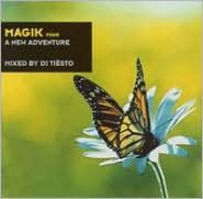 Magik, Vol. 4: A New Adventure (Mixed by DJ Tiesto)