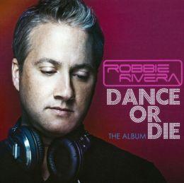 Dance or Die: The Album