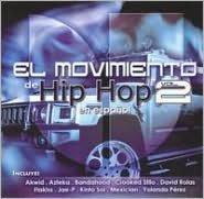 El  Movimiento de Hip Hop en Español, Vol. 2