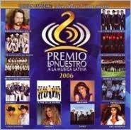 Premio Lo Nuestro a la Musica Latina 2006 [CD/DVD]
