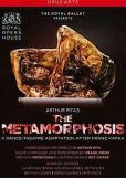 Video/DVD. Title: The Metamorphosis (The Royal Ballet)