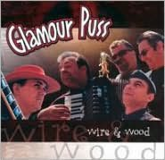 Wire & Wood (Glamour Puss)