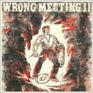 Wrong Meeting, Vol. 2