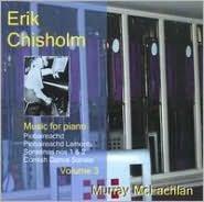 Erik Chisholm: Music for piano, Vol. 3