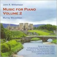 John R. Williamson: Music for Piano, Vol. 2