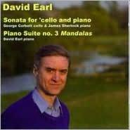 David Earl: Sonata for cello & piano; Piano Suite No. 3