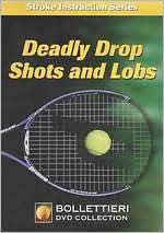Bollettieri Stroke Instruction Series: Deadly Drop Shots and Lobs