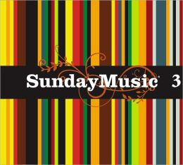 Sunday Music 3 [Barnes & Noble Exclusive]