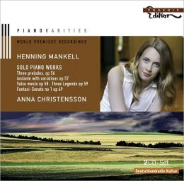 Henning Mankell: Solo Piano Works