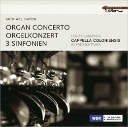 Michael Haydn: Organ Concerto; 3 Sinfonien