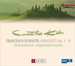 Francesco Durante: Concerto Nos. 1-8