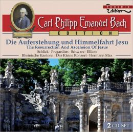 Carl Philipp Emanuel Bach: Die Auferstehung und Himmelfahrt Jesu
