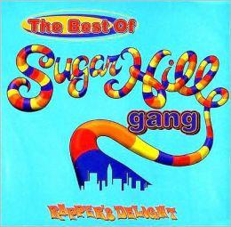 The Best of Sugar Hill Gang [Rhino]