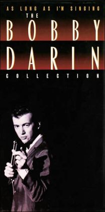 As Long as I'm Singing: The Bobby Darin Collection