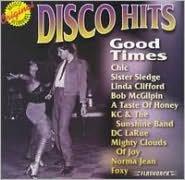 Disco Hits: Good Times