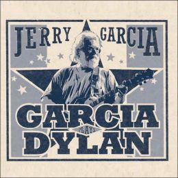 Ladder to the Stars: Garcia Plays Dylan