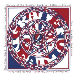 History of the Grateful Dead, Vol. 1 (Bear's Choice) [Bonus Tracks]