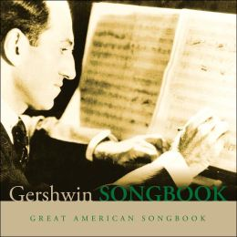 Great American Songbook: Gershwin [Barnes & Noble Exclusive]