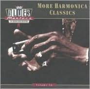Blues Masters, Vol. 16: More Harmonica Classics