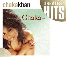 Epiphany: The Best of Chaka Khan, Vol. 1 [2005]