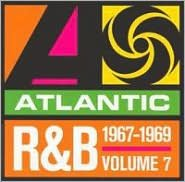 Atlantic Rhythm & Blues 1947-1974, Vol. 7: 1967-1969