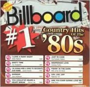 Billboard #1 Country Hits of the 80's