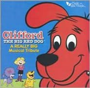 Really Big Musical Tribute to Clifford the Big Red Dog