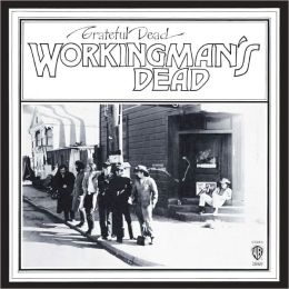 Workingman's Dead [180g]