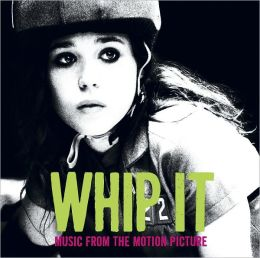 Whip It [Soundtrack]