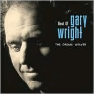 Best of Gary Wright: The Dream Weaver