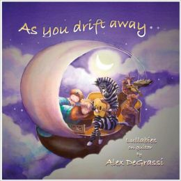 As You Drift Away: Lullabies on Guitar