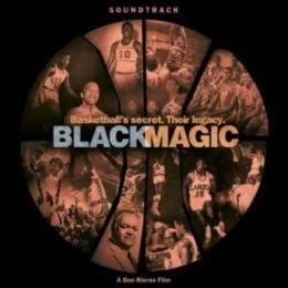 Black Magic: Music from the Dan Klores Film