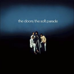 The Soft Parade [Bonus Tracks]