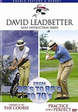David Leadbetter Golf Instruction: from 90's to 80's to 70's