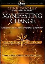 The Secret of the Law of Attraction, Vol. 3: Mike Dooley - Manifesting Change