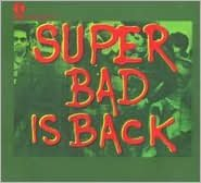 K-Tel Presents: Super Bad Is Back