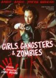 Video/DVD. Title: Girls, Gangsters and Zombies