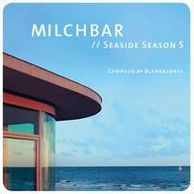 Milchbar: Seaside Season 5 [Deluxe Edition]