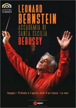 Leonard Bernstein/Accademia di Santa Cecilia: Debussy - Images/Prelude a l'Apres-Midi d'un Faune/La M