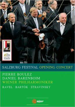 Salzburg Festival Opening Concert 2008: Ravel/Bartok/Stravinsky