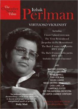Itzhak Perlman: Virtuoso