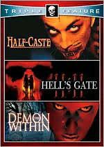 Half-Caste/Demon within/Hell's Gate 11:11