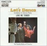 Let's Dance, Vol. 3: Invitation to Dance Party (Love Me Tender)