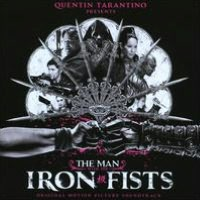 The Man with the Iron Fists [Original Motion Picture Soundtrack]