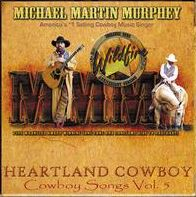 Heartland Cowboy: Cowboy Songs, Vol. 5