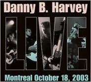 Live In Montreal (Danny B Harvey)
