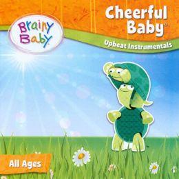 Brainy Baby: Cheerful Baby