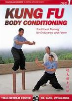 Kung Fu Body Conditioning, Vol. 1