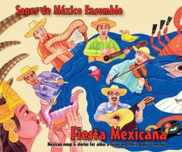 Fiesta Mexicana: Mexican Songs & Stories