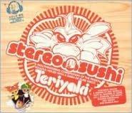 Stereo Sushi, Vol. 7: Teriyaki
